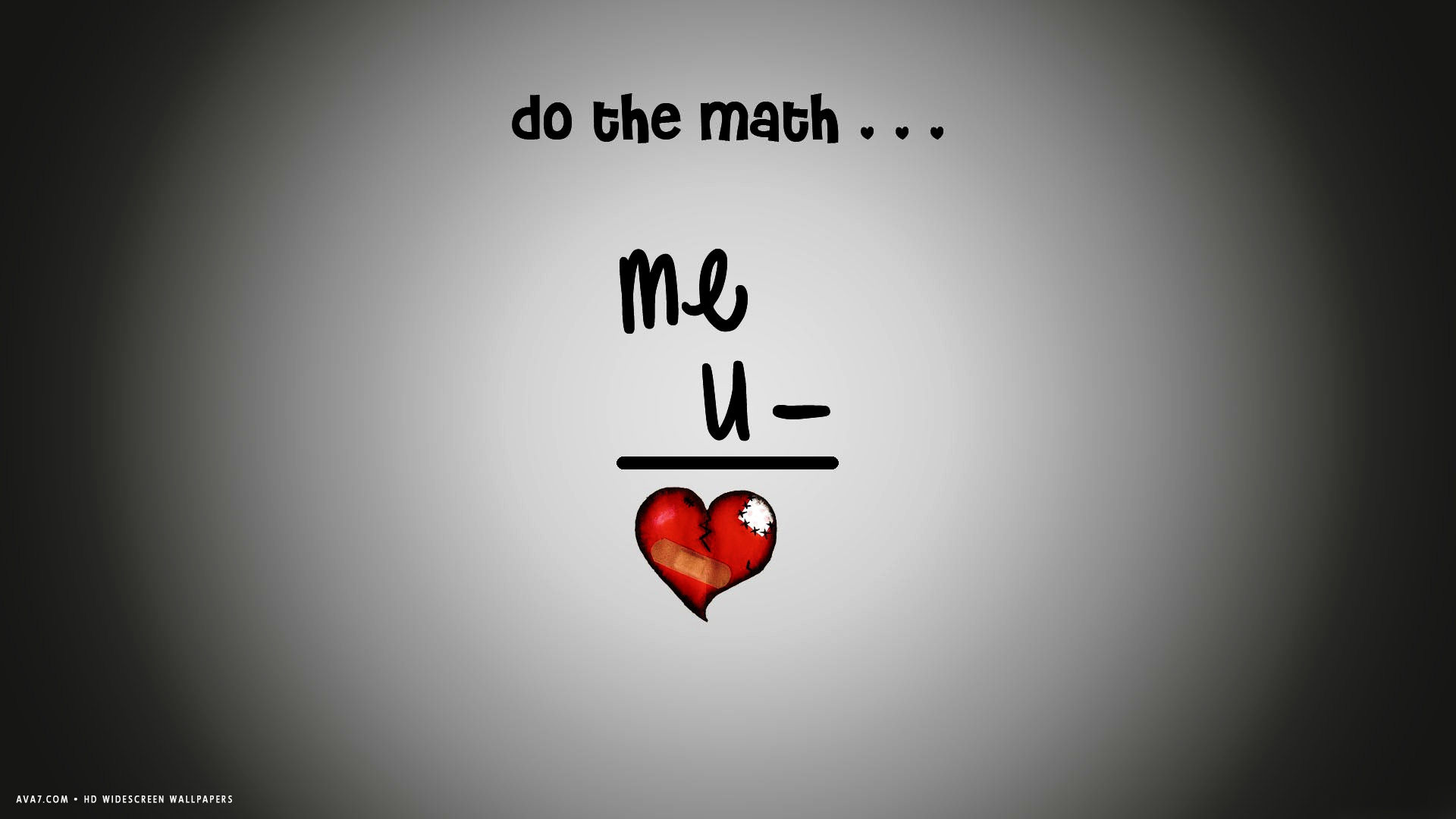 Broken Heart Formula Do The Math Me You Hd Widescreen Wallpaper