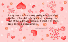 love quote young flame old coal hearts henry ward beecher